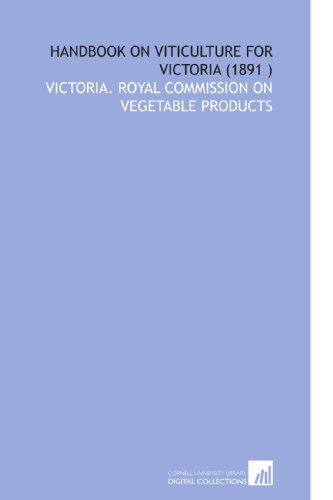 Handbook on Viticulture for Victoria (1891 )