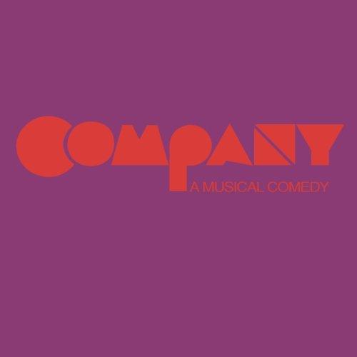 Company - A Musical Comedy (1970 Original Broadway Cast)