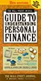 img - for The Wall Street Journal Guide to Understanding Personal Finance 3rd EDITION book / textbook / text book