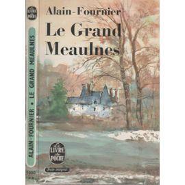 Le Grand Meaulnes - Numéro 1000 du Livre de Poche