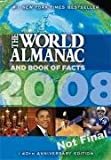 The World Almanac and Book of Facts 2008 (World Almanac & Book of Facts)