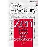 """Zen in der Kunst des Schreibens (Taschenbuch)von """"Ray Bradbury"""""""