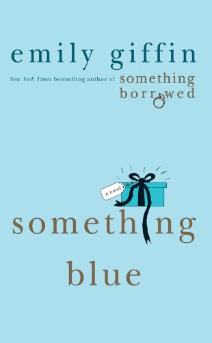 Something Blue by Emily Giffen