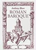 Roman Baroque (0952998629) by Blunt, Anthony