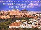 img - for In the Footsteps of Jesus and the Apostles by Stephen Sizer (2003-11-03) book / textbook / text book