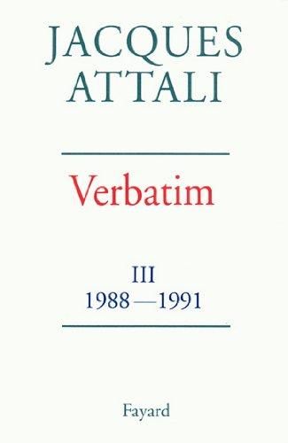 Verbatim : Chronique des années 1988-1991 (Documents)