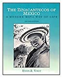 img - for The Zinacantecos of Mexico: A Modern Mayan Way of Life by Evon Zartman Vogt (2003-01-01) book / textbook / text book