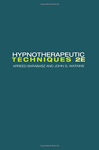 Hypnotherapeutic Techniques: Second Edition