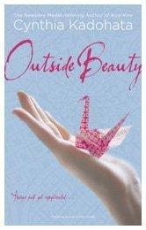 Outside Beauty by Cynthia Kadahota