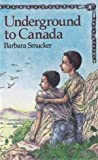 img - for Underground to Canada (New Windmills) by Smucker, Barbara Claassen (1986) Hardcover book / textbook / text book