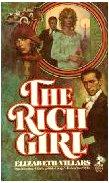 Rich Girl, Elizabeth villars