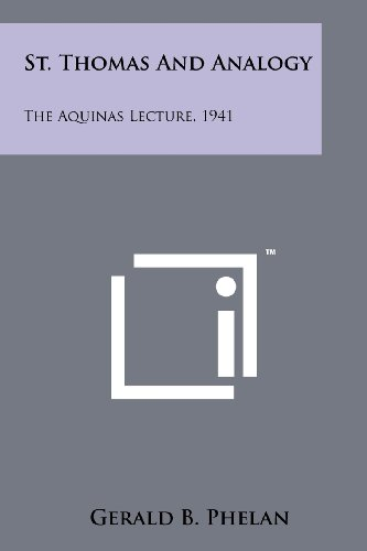 St. Thomas and Analogy: The Aquinas Lecture, 1941