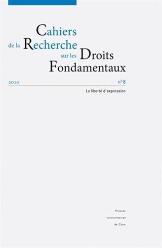 cahiers-de-la-recherche-sur-les-droits-fondamentaux-n-8-2010-la-liberte-dexpression
