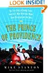 The Prince of Providence: The True St...