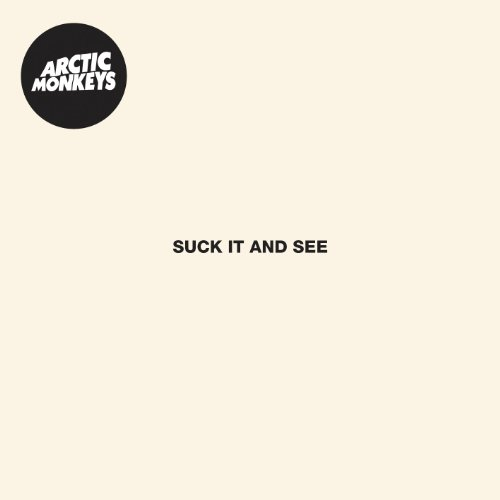 Arctic Monkeys - Suck It And See (Japan Edition) - Zortam Music