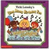 Vicki Lansky's Sing Along Birthday Fun Book (0590632345) by Lansky, Vicki