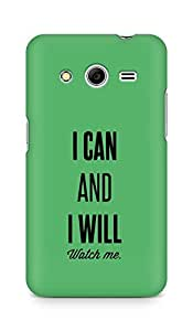 AMEZ i can and i will watch me Back Cover For Samsung Galaxy Core 2
