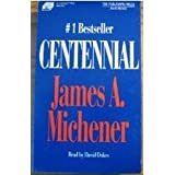 Centennial (Abridged) ~ James A. Michener