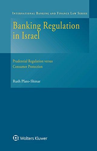 banking-regulation-in-israel-prudential-regulation-versus-consumer-protection