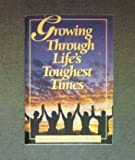 Growing Through Life's Toughest Times (0816313199) by Finley, Mark