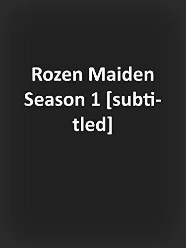 Rozen Maiden Season 1 [subtitled]