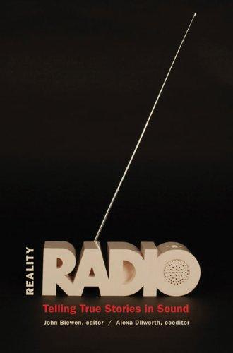 Reality Radio: Telling True Stories in Sound (Documentary...