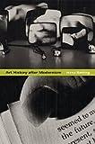 Art History after Modernism (0226041840) by Belting, Hans