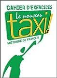 echange, troc Laure Hutchings, Nathalie Hirschsprung - Le Nouveau Taxi ! 2 : Cahier d'exercices