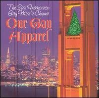 Our Gay Apparel by San Francisco Gay Men's Chorus