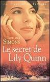 """Afficher """"Le secret de Lily Quinn"""""""