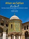 img - for Ahlan wa Sahlan: Functional Modern Standard Arabic for Intermediate Learners, Second Edition book / textbook / text book
