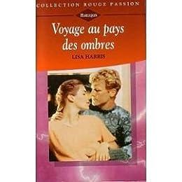 Voyage au pays des ombres (Collection Rouge passion)