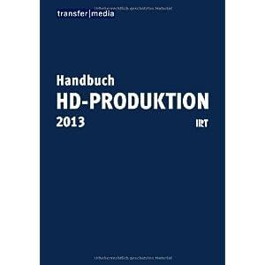 Handbuch HD-Produktion 2013