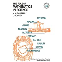 THE ROLE OF MATHEMATICS IN SCIENCE