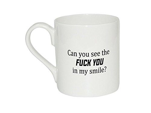 Tazza di Can You See The Fuck You in my Smile