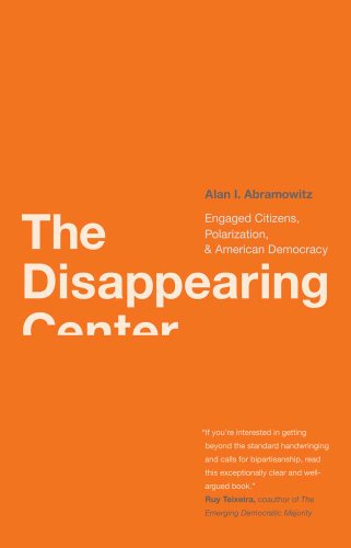 The Disappearing Center: Engaged Citizens, Polarization,...