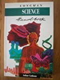 Longman Science Handbook: All Fields of Scientific Language Explained and Illustrated (Longman Illustrated Dictionary) (0582099668) by Godman, Arthur