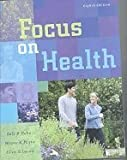 Focus on Health, 8TH EDITION