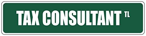 Tax Consultant Green 4″ x 18″ Aluminum METAL Novelty Street Sign