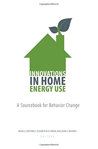 Innovations in Home Energy Use: A Sourcebook for Behavior Change