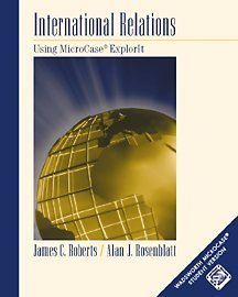 International Relations: An Introduction Using MicroCase ExplorIt