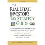 The Real Estate Investors Tax Strategy Guide: Maximize tax benefits and write-offs, Implement money-saving strategiesAvoid costly mistakes, Protect your investment.. Build your wealth [Paperback] [2008] Tammy H Kraemer, Tyler D Kraemer