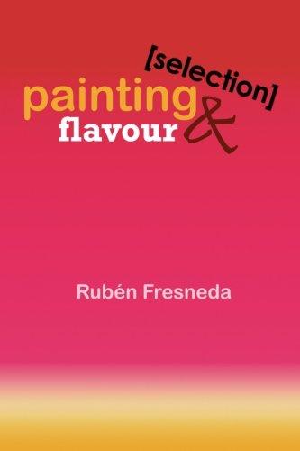 Painting & Flavour (Selection) Sala Matisse. Valencia  [Fresneda, Rubén] (Tapa Blanda)