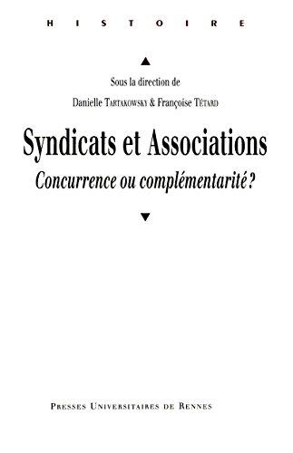 Syndicats et associations: Concurrence ou complémentarité ?