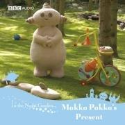 Makka Pakka's Present: v. 3 (In the Night Garden)