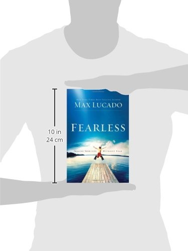 fearless by max lucado fear of Fearless: imagine your life without fear by max lucado book description: fearless is a uplifting book that addresses the reasons we experience fear, fear.