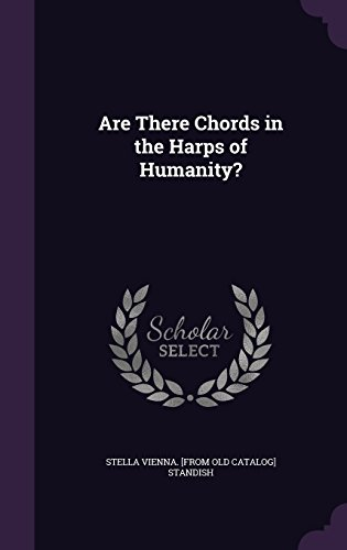 are-there-chords-in-the-harps-of-humanity
