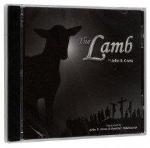The Lamb - AudioBook - Individual CD (English), John R. Cross