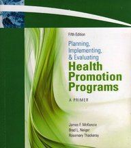 Planning, Implementing, and Evaluating Health Promotion...