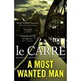 By John le Carré A Most Wanted Man
